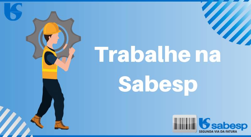 Trabalhe na Sabesp